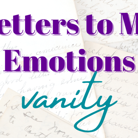 Title Card: Letters to My Emotions: Vanity